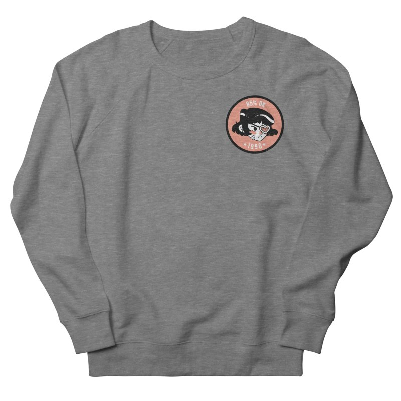 85% OK (Badge) Women's French Terry Sweatshirt by Ree Artwork