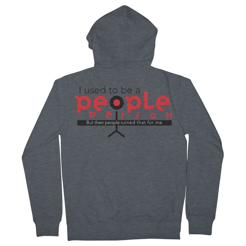 I used to be a people person Men's French Terry Zip-Up Hoody by ReiLuzardo's Artist Shop