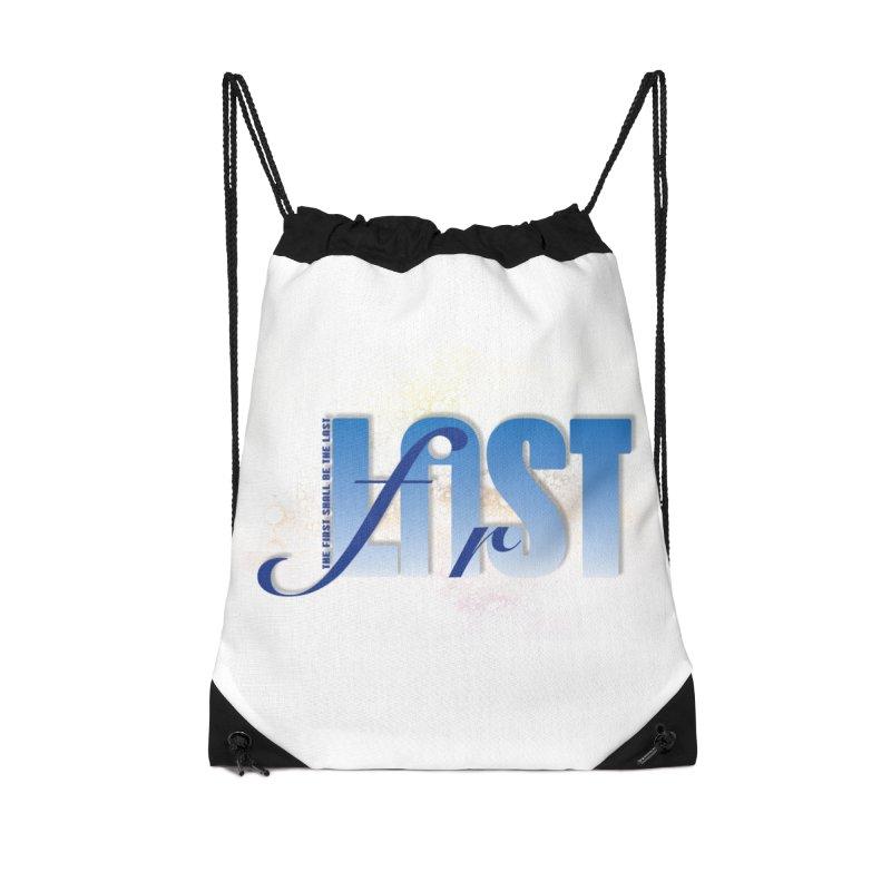 Last shall be first Accessories Drawstring Bag Bag by ReiLuzardo's Artist Shop