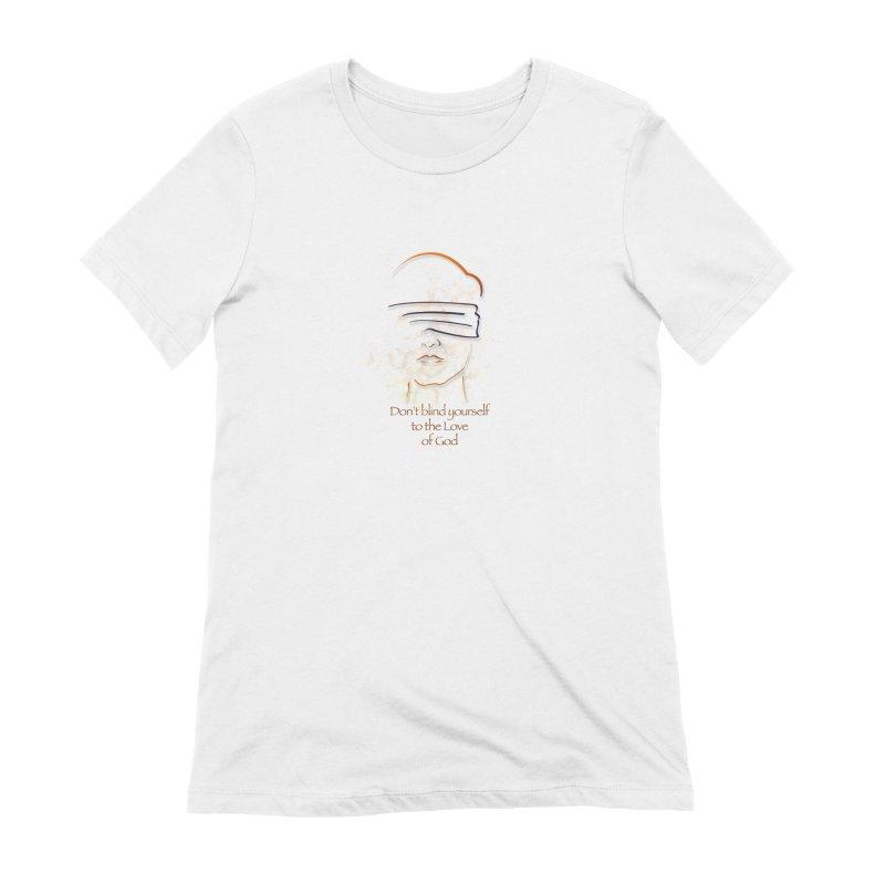 Don't blindfold yourself Women's Extra Soft T-Shirt by ReiLuzardo's Artist Shop