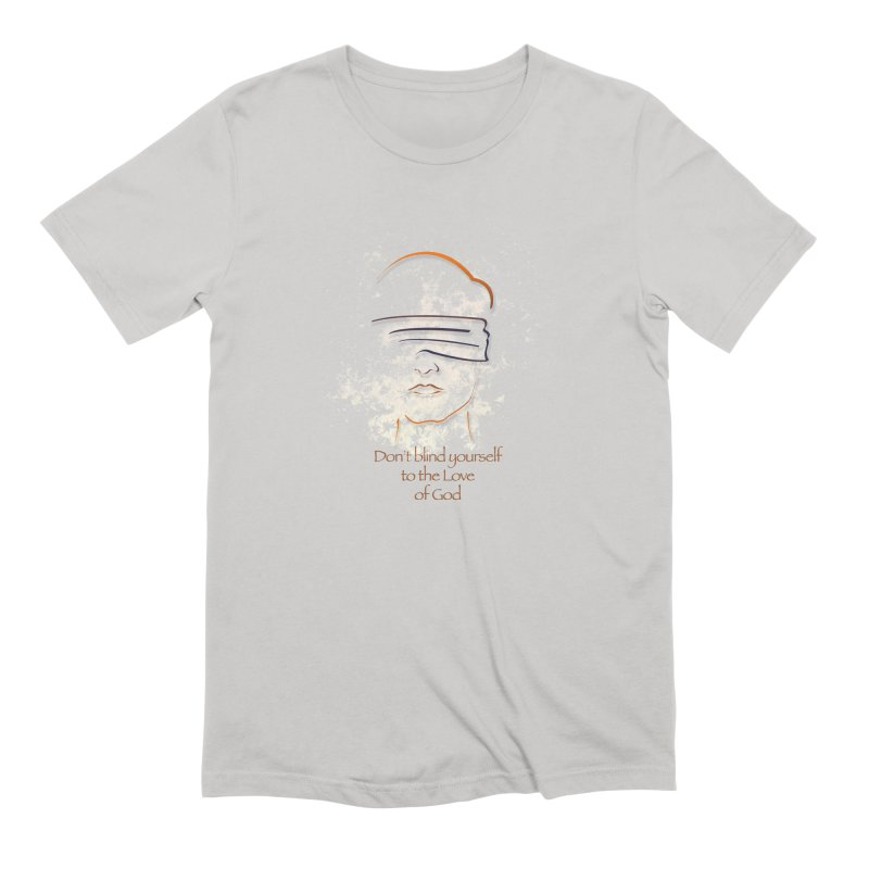 Don't blindfold yourself Men's Extra Soft T-Shirt by ReiLuzardo's Artist Shop
