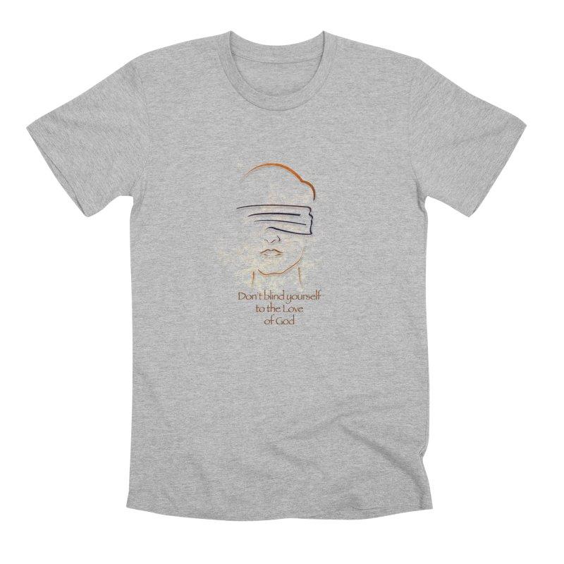 Don't blindfold yourself Men's Premium T-Shirt by ReiLuzardo's Artist Shop