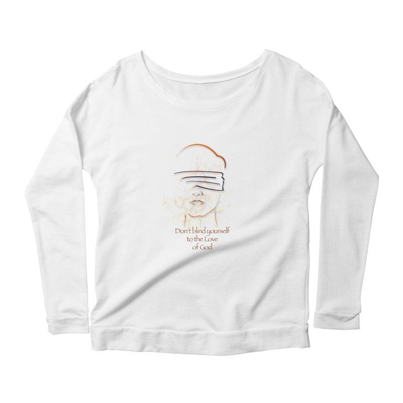 Don't blindfold yourself Women's Scoop Neck Longsleeve T-Shirt by ReiLuzardo's Artist Shop