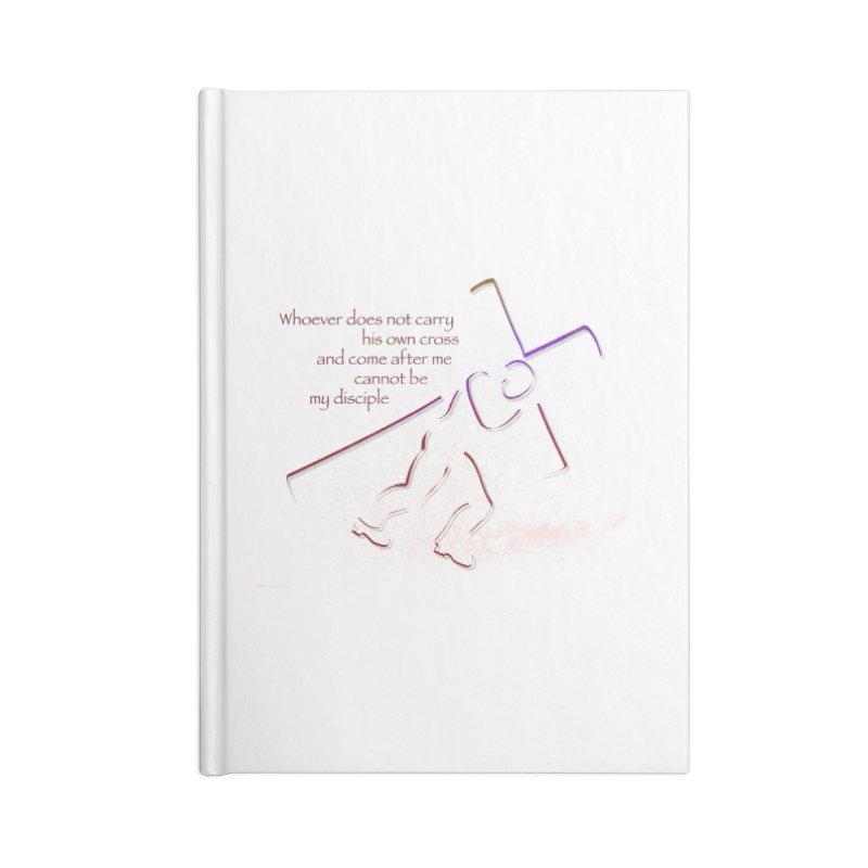 Carry your own cross Accessories Blank Journal Notebook by ReiLuzardo's Artist Shop