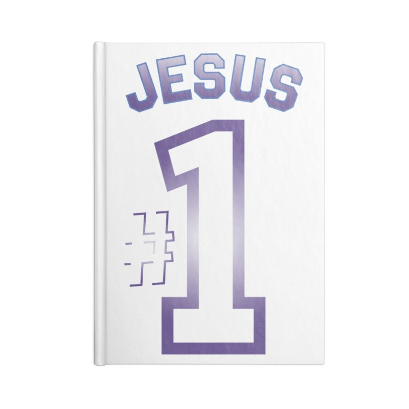 Jesus is number one Accessories Blank Journal Notebook by ReiLuzardo's Artist Shop