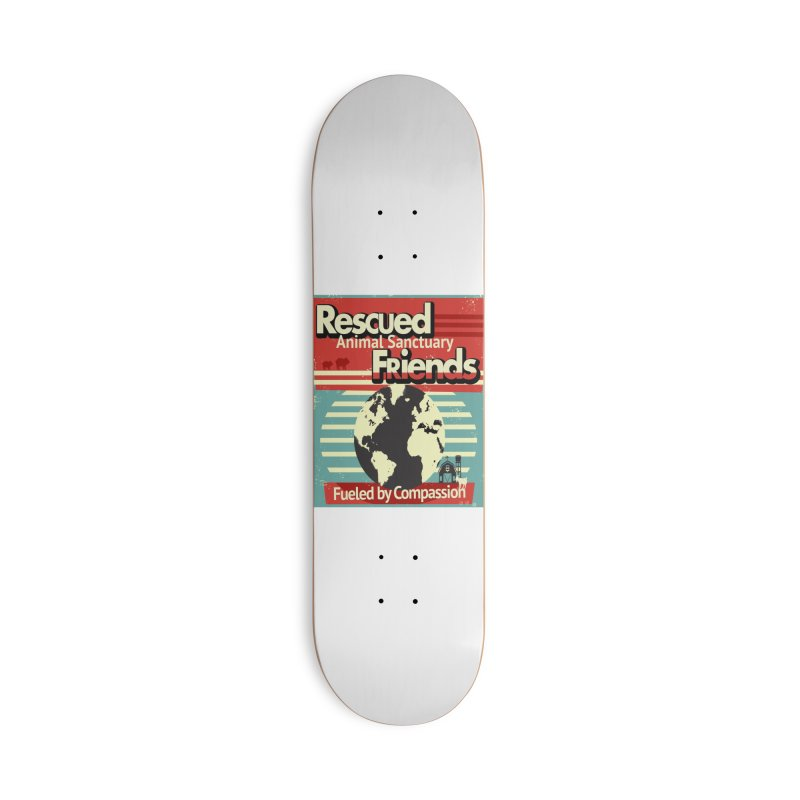 Fueled by Compassion World Graphic Accessories Skateboard by RescuedFriends 's Artist Shop