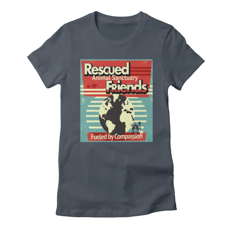 Fueled by Compassion World Graphic Women's T-Shirt by RescuedFriends 's Artist Shop