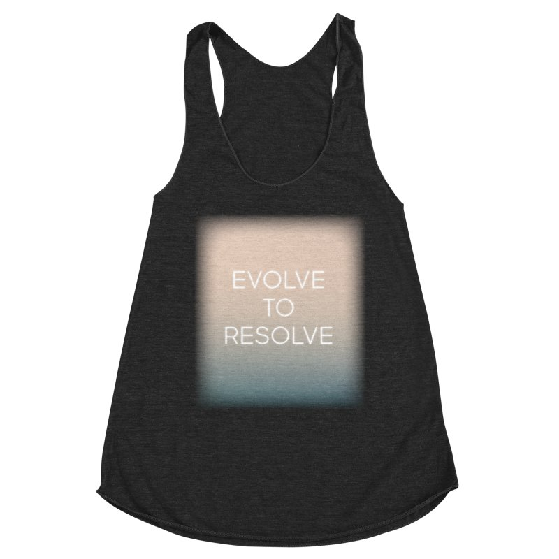 Evolve to Resolve Women's Racerback Triblend Tank by Resist Hate