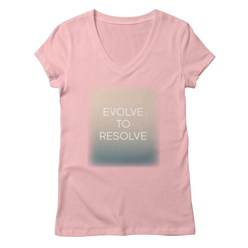 Evolve to Resolve Women's Regular V-Neck by Resist Hate