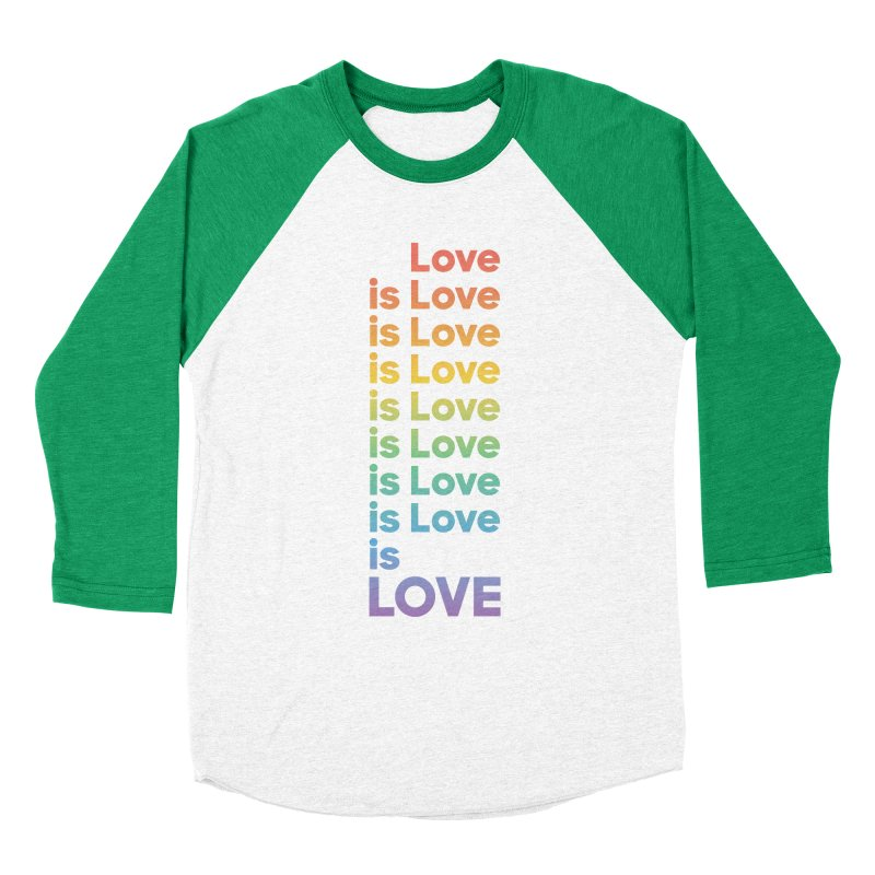 Love is Love rainbow Women's Baseball Triblend Longsleeve T-Shirt by Resist Hate