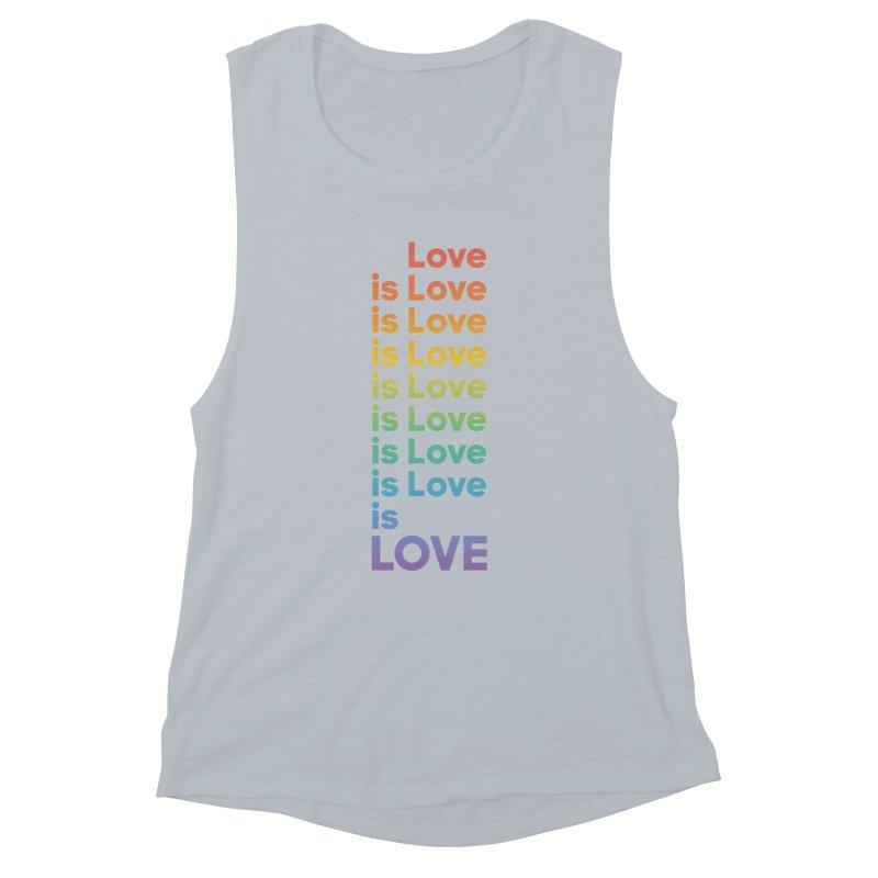 Love is Love rainbow Women's Muscle Tank by Resist Hate