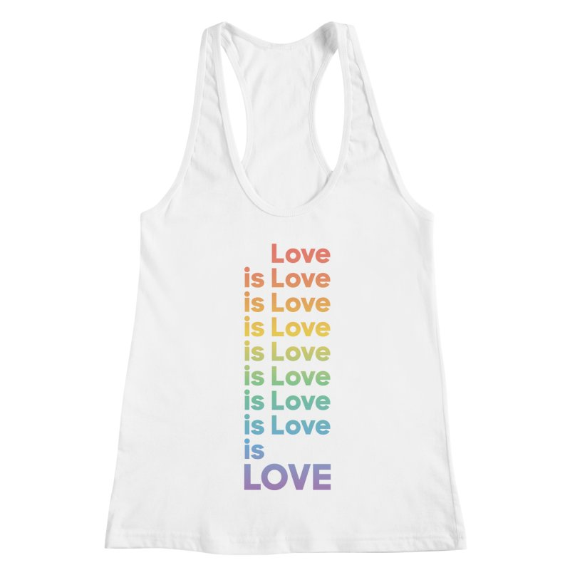 Love is Love rainbow Women's Racerback Tank by Resist Hate