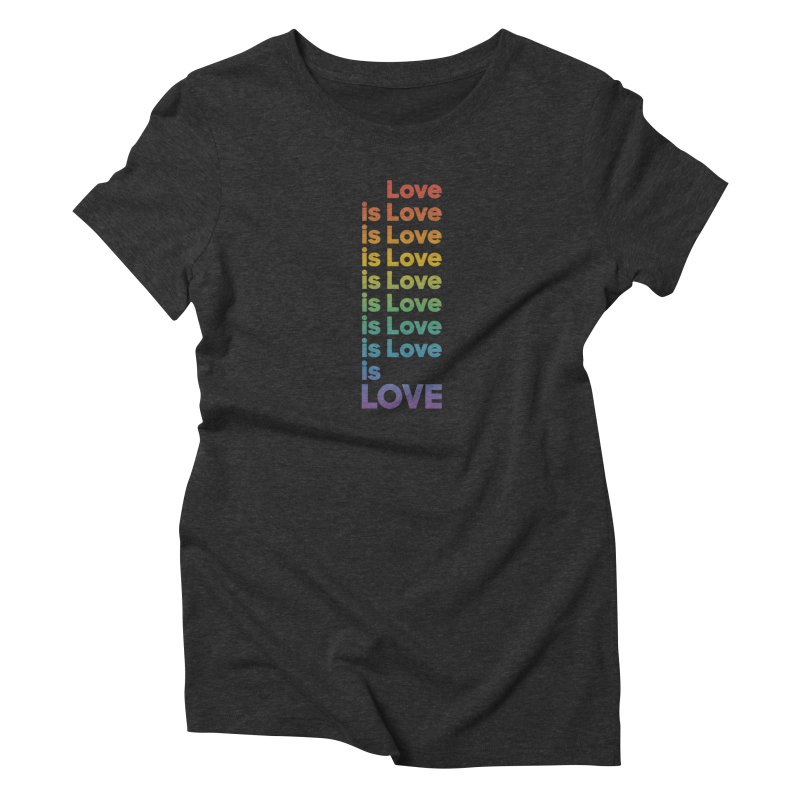 Love is Love rainbow Women's T-Shirt by Resist Hate
