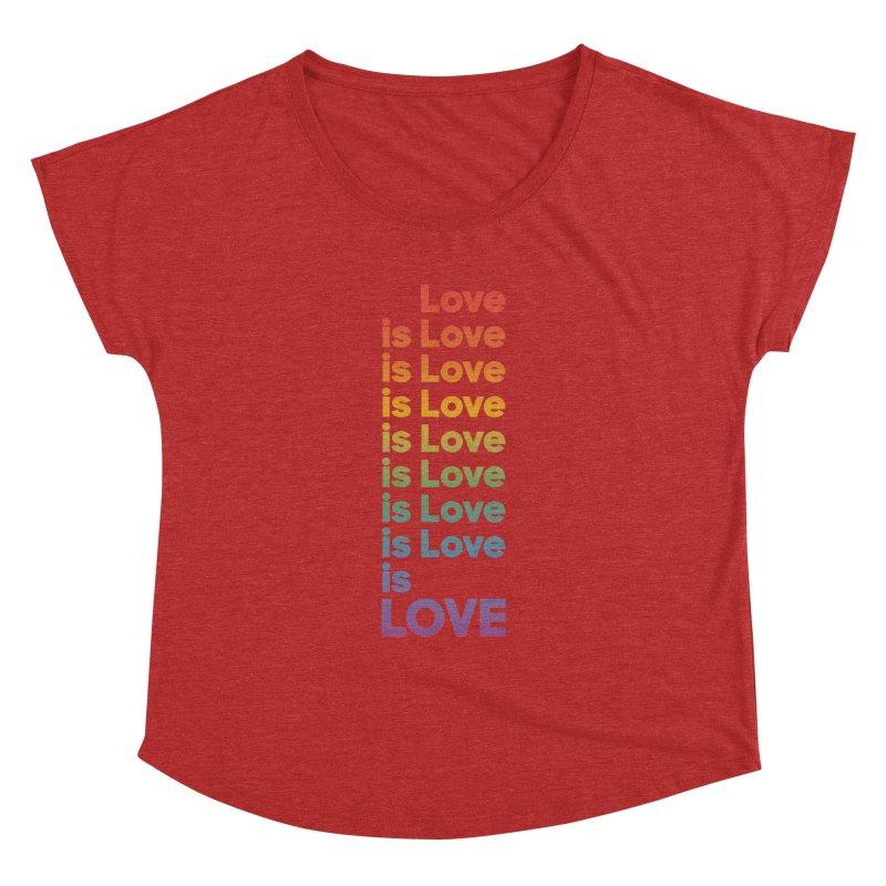 Love is Love rainbow Women's Dolman Scoop Neck by Resist Hate