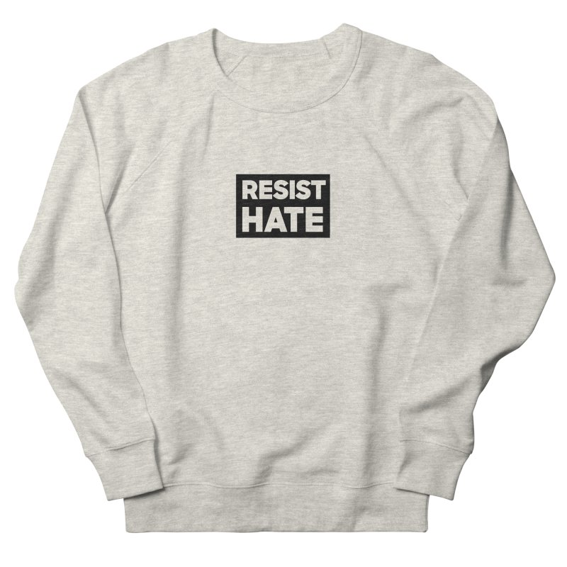 Resist Hate Square Women's French Terry Sweatshirt by Resist Hate