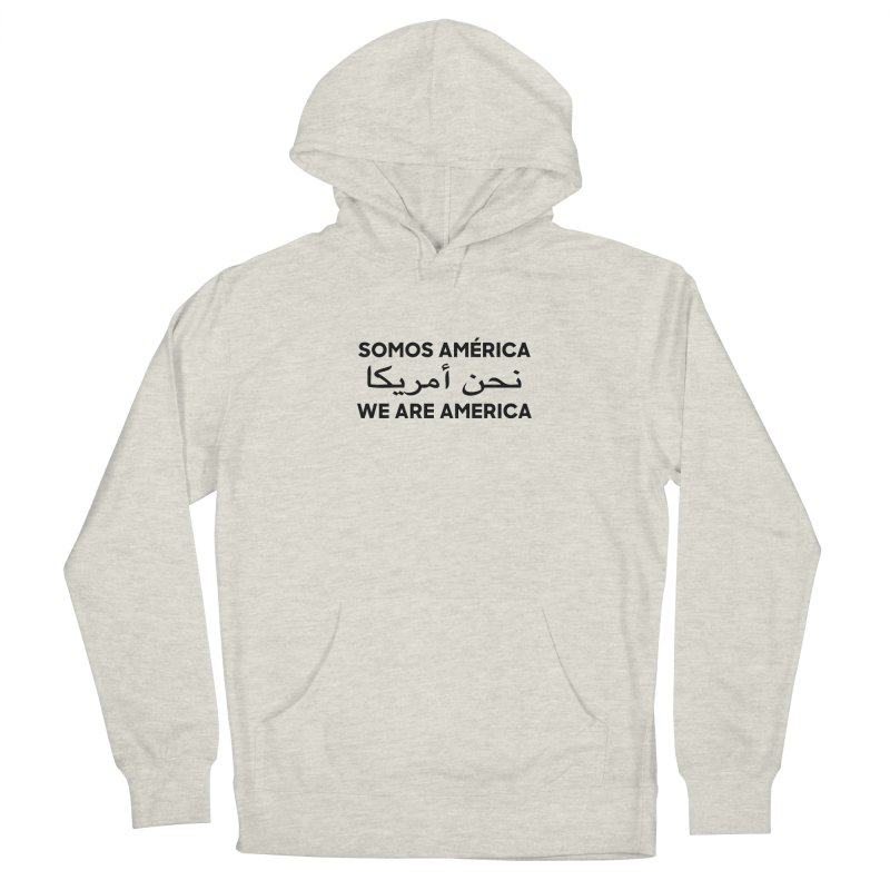 WE ARE AMERICA (black) Women's French Terry Pullover Hoody by Resist Hate