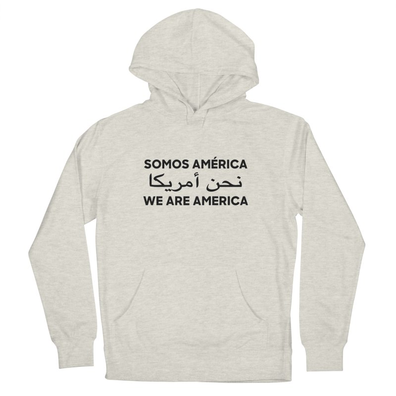 WE ARE AMERICA (black) Men's French Terry Pullover Hoody by Resist Hate