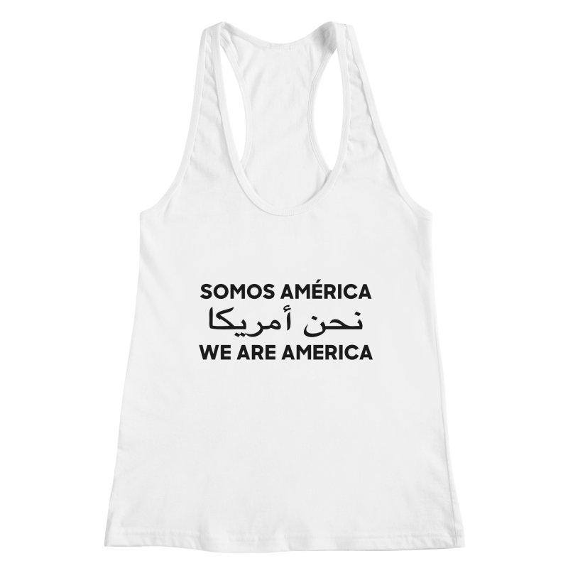 WE ARE AMERICA (black) Women's Racerback Tank by Resist Hate