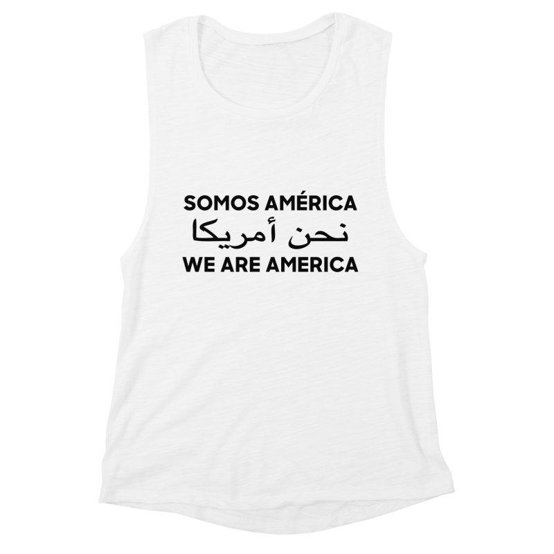WE ARE AMERICA (black) Women's Muscle Tank by Resist Hate