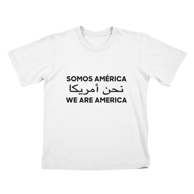 WE ARE AMERICA (black) Kids T-Shirt by Resist Hate