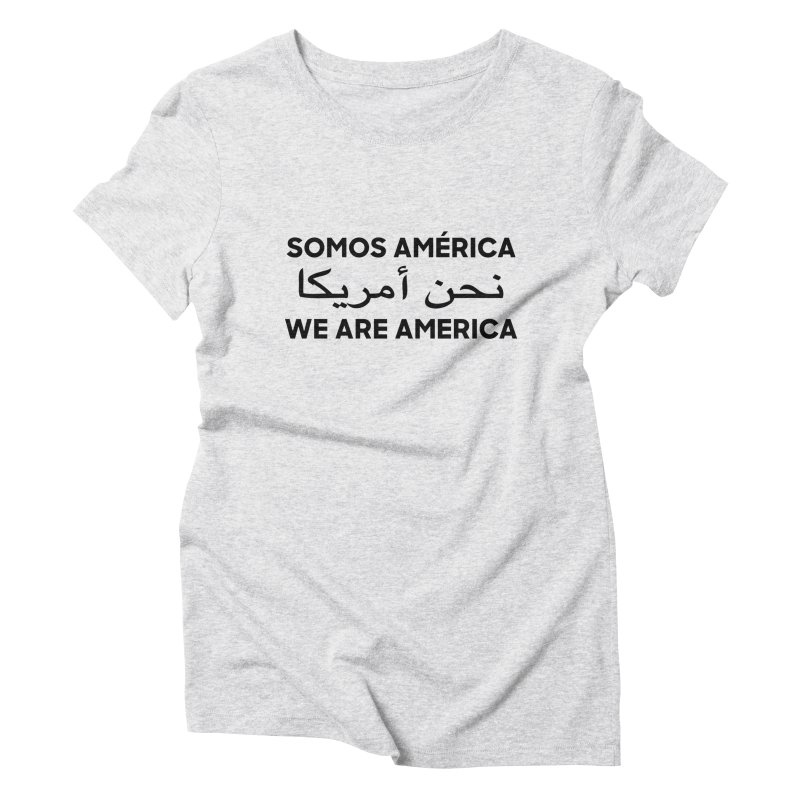 WE ARE AMERICA (black) Women's Triblend T-Shirt by Resist Hate
