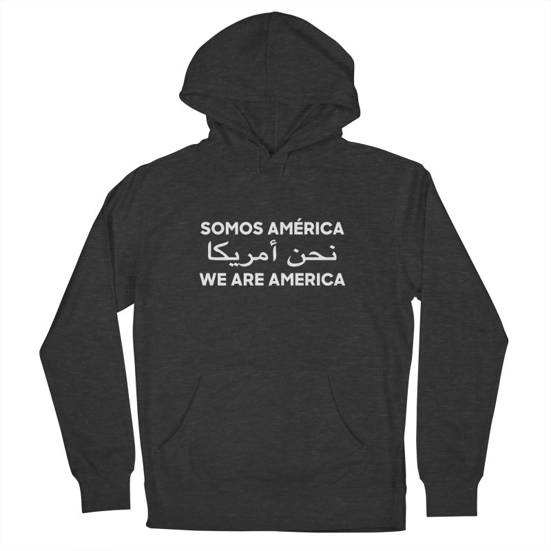 WE ARE AMERICA (white) Men's French Terry Pullover Hoody by Resist Hate