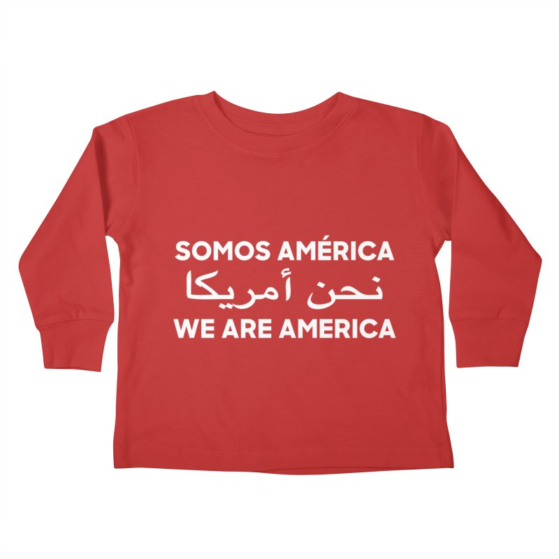 WE ARE AMERICA (white) Kids Toddler Longsleeve T-Shirt by Resist Hate