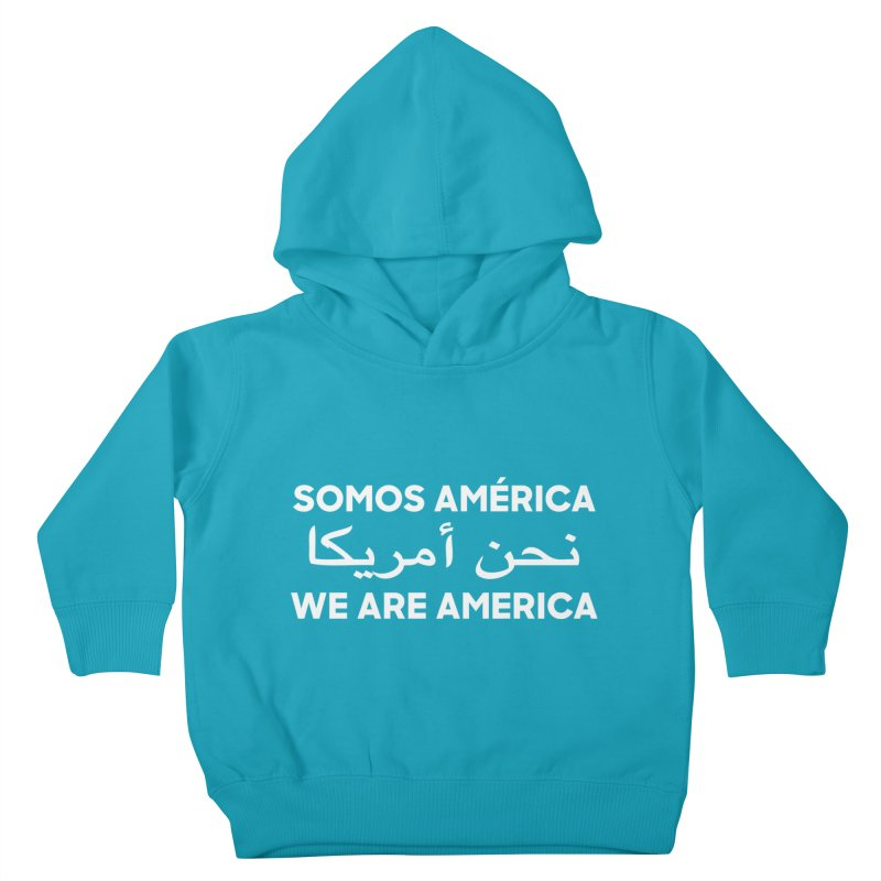 WE ARE AMERICA (white) Kids Toddler Pullover Hoody by Resist Hate