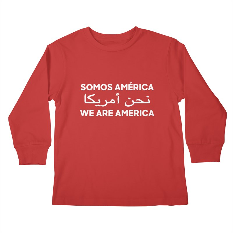 WE ARE AMERICA (white) Kids Longsleeve T-Shirt by Resist Hate
