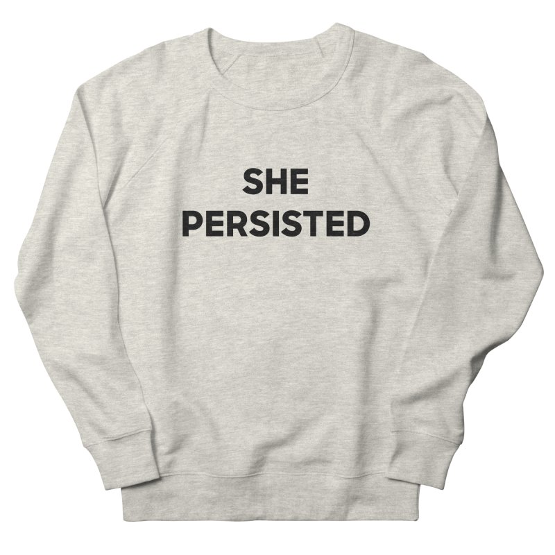SHE PERSISTED Women's French Terry Sweatshirt by Resist Hate