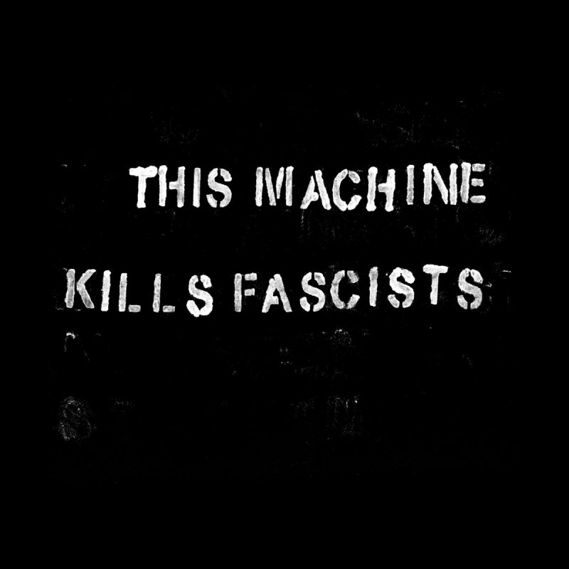 This Machine Kills Fascists rough Women's T-Shirt by Resist Hate