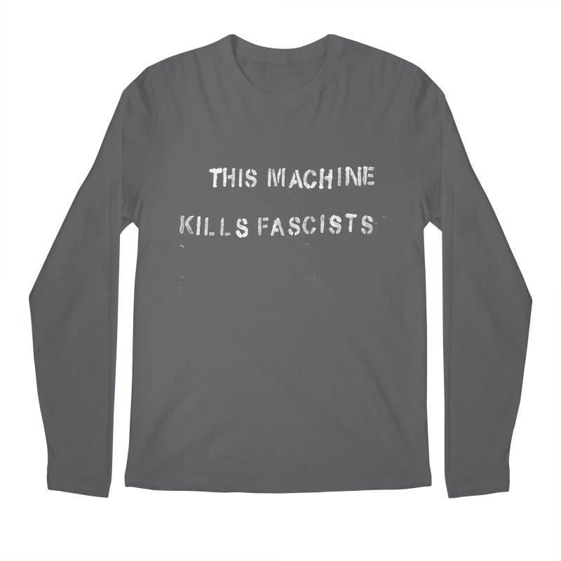 This Machine Kills Fascists rough Men's Regular Longsleeve T-Shirt by Resist Hate