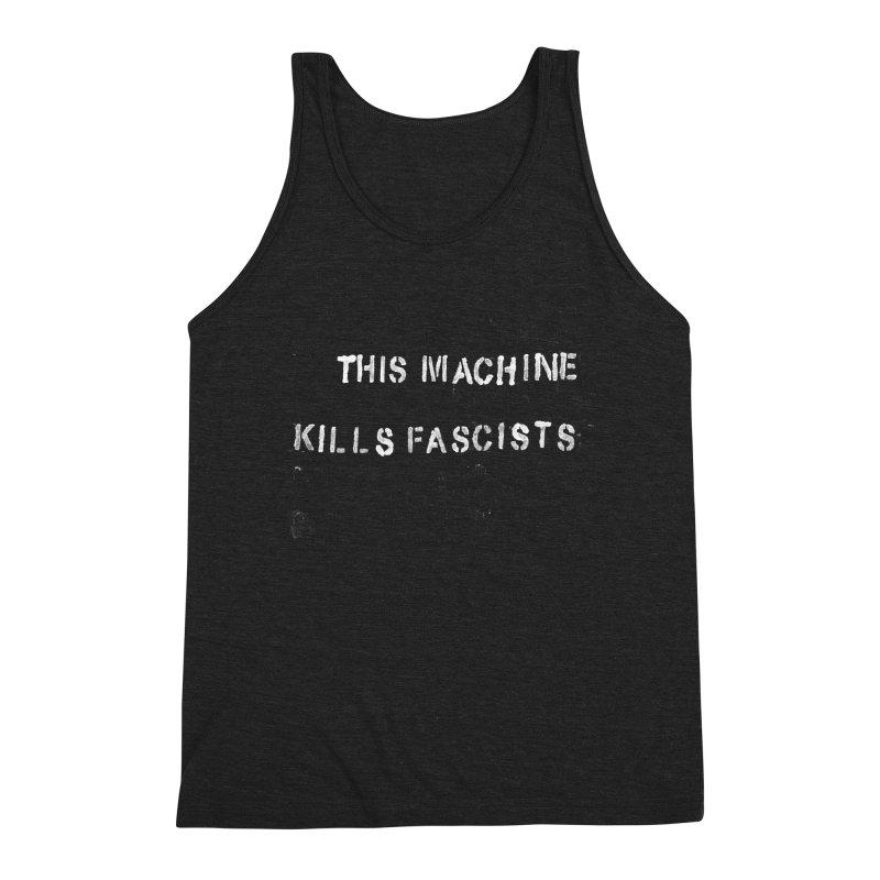 This Machine Kills Fascists rough Men's Tank by Resist Hate