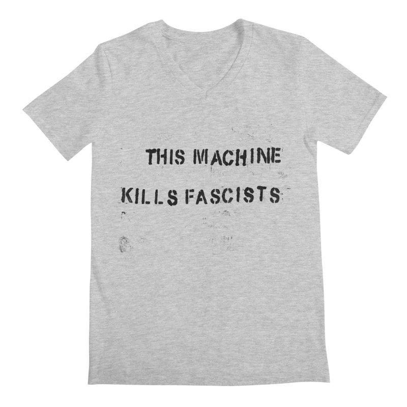 This Machine Kills Fascists BLK Men's Regular V-Neck by Resist Hate