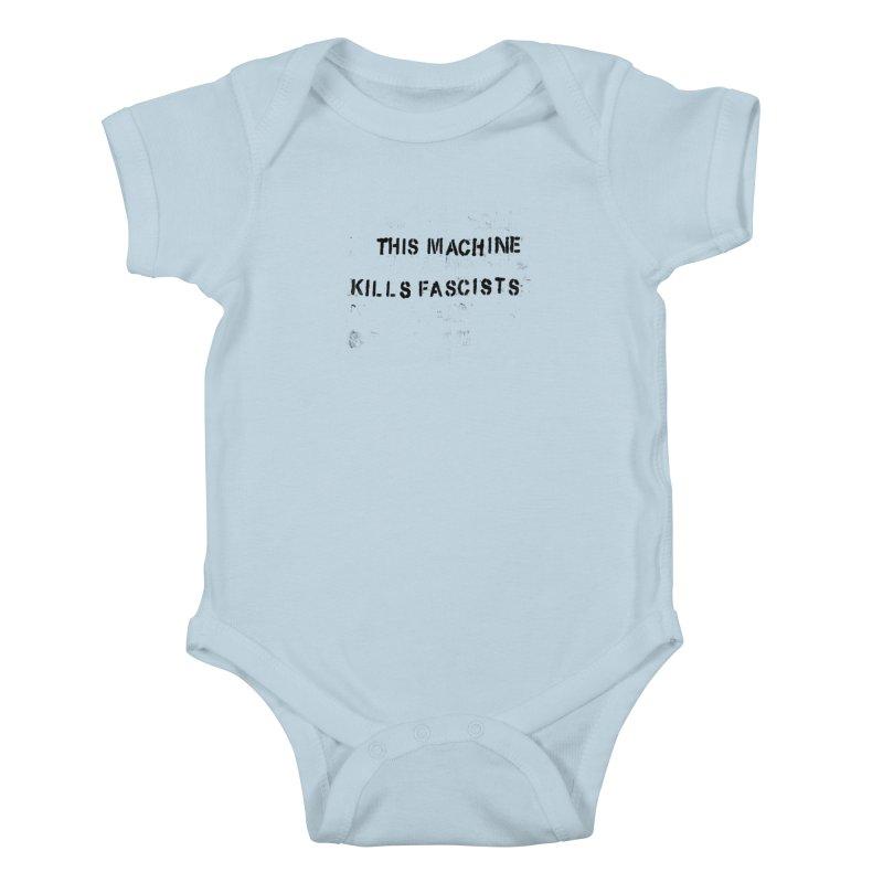 This Machine Kills Fascists BLK Kids Baby Bodysuit by Resist Hate