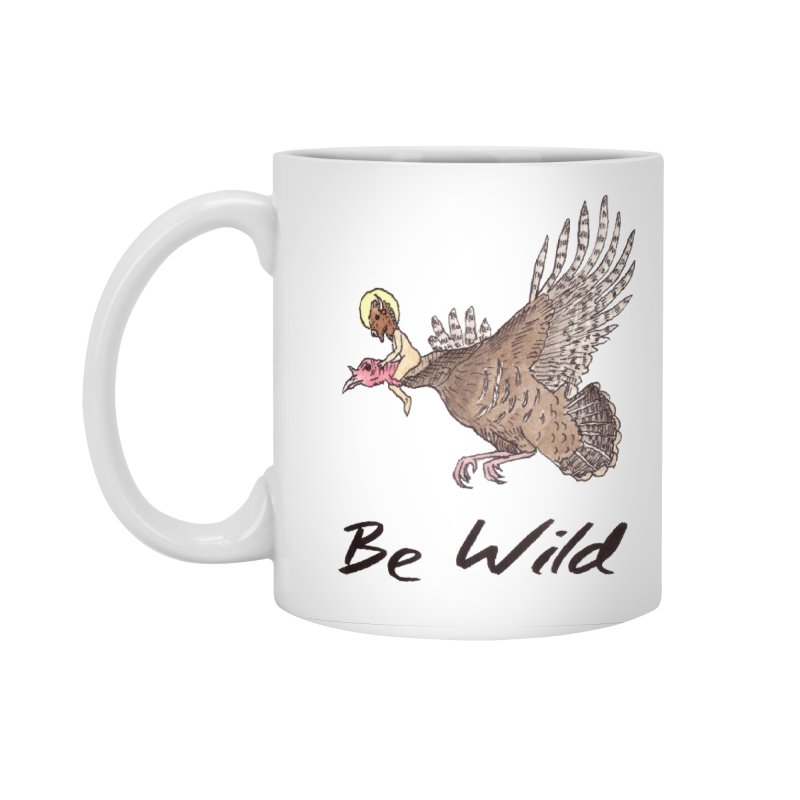 Be Wild Accessories Standard Mug by Resist Hate
