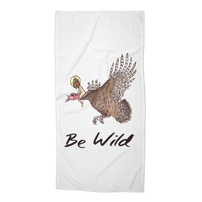 Be Wild Accessories Beach Towel by Resist Hate