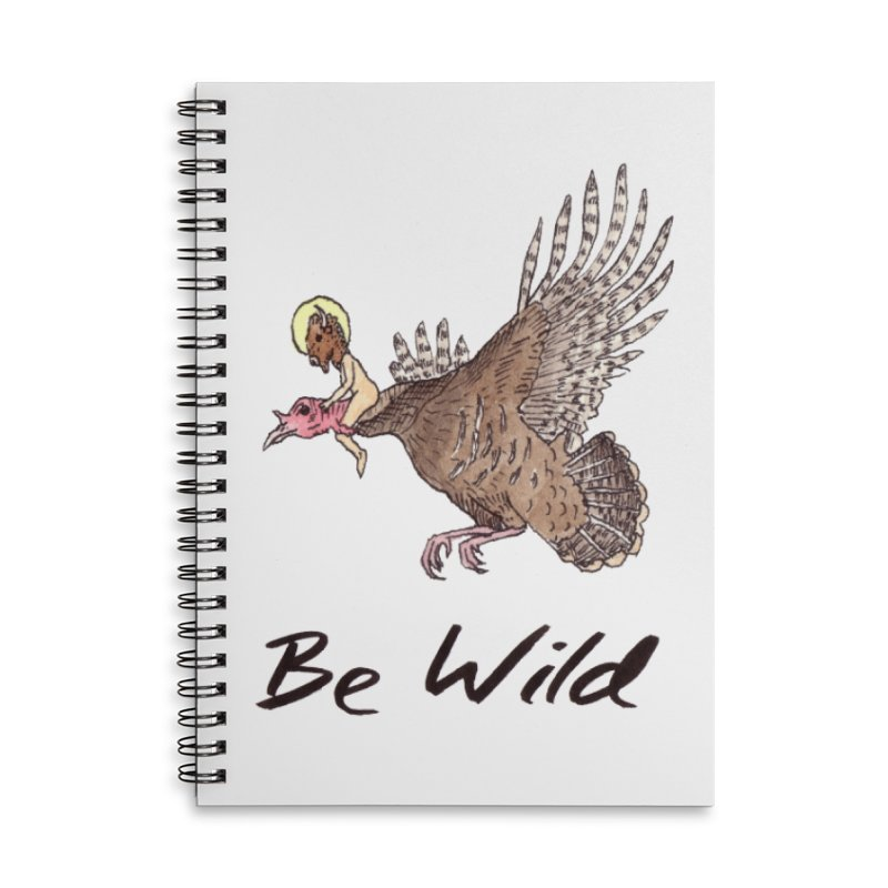 Be Wild Accessories Lined Spiral Notebook by Resist Hate