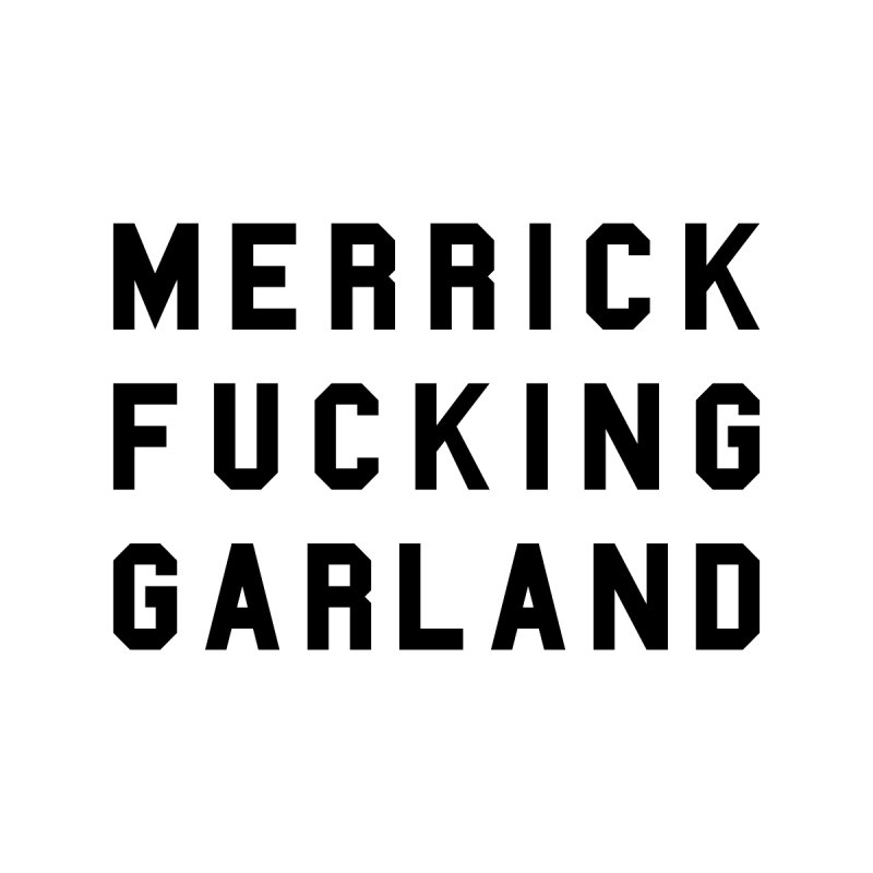 Merrick Fucking Garland Accessories Phone Case by Resist Hate