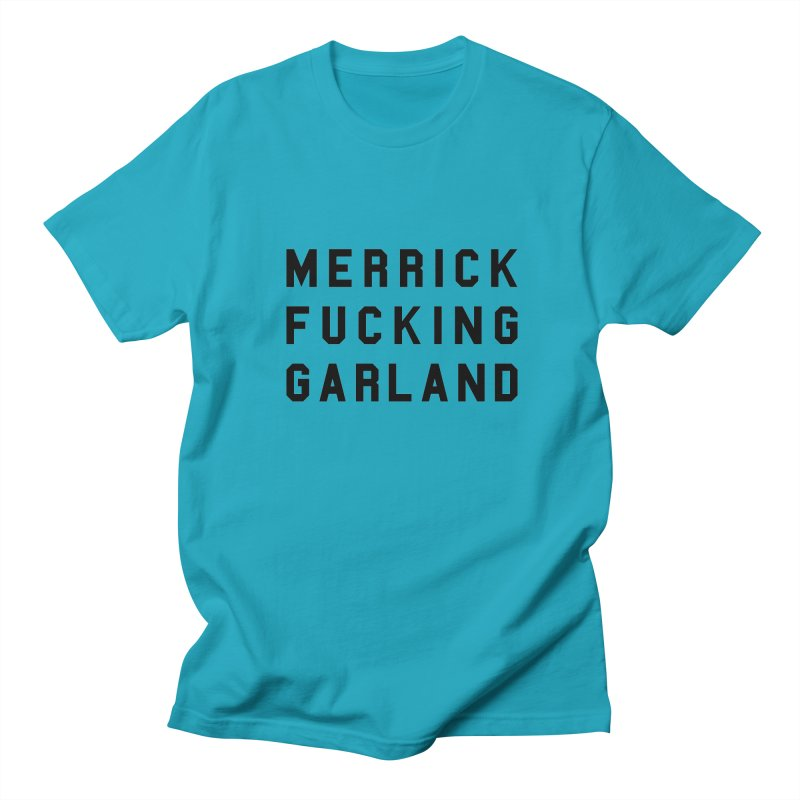 Merrick Fucking Garland Men's Regular T-Shirt by Resist Hate