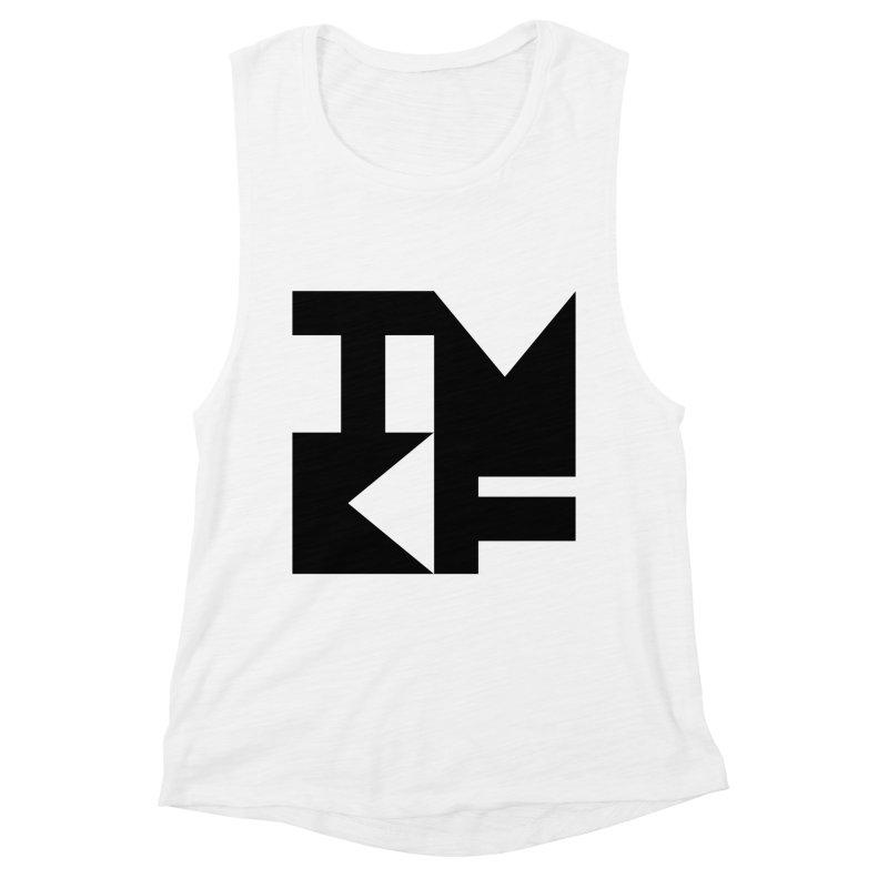 TMKF Block black (This Machine Kills Fascists) Women's Muscle Tank by Resist Hate