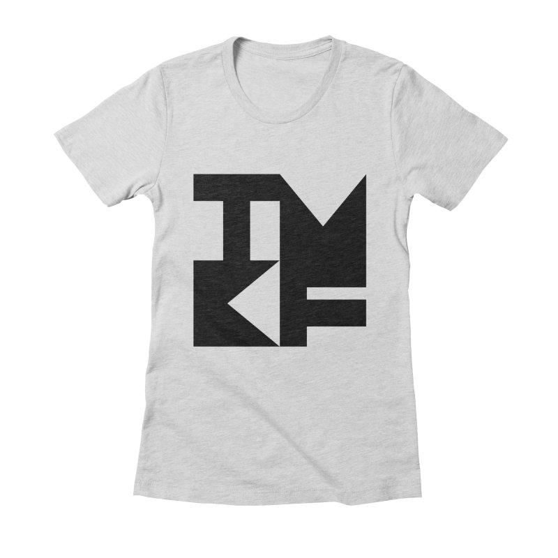 TMKF Block black (This Machine Kills Fascists) Women's Fitted T-Shirt by Resist Hate