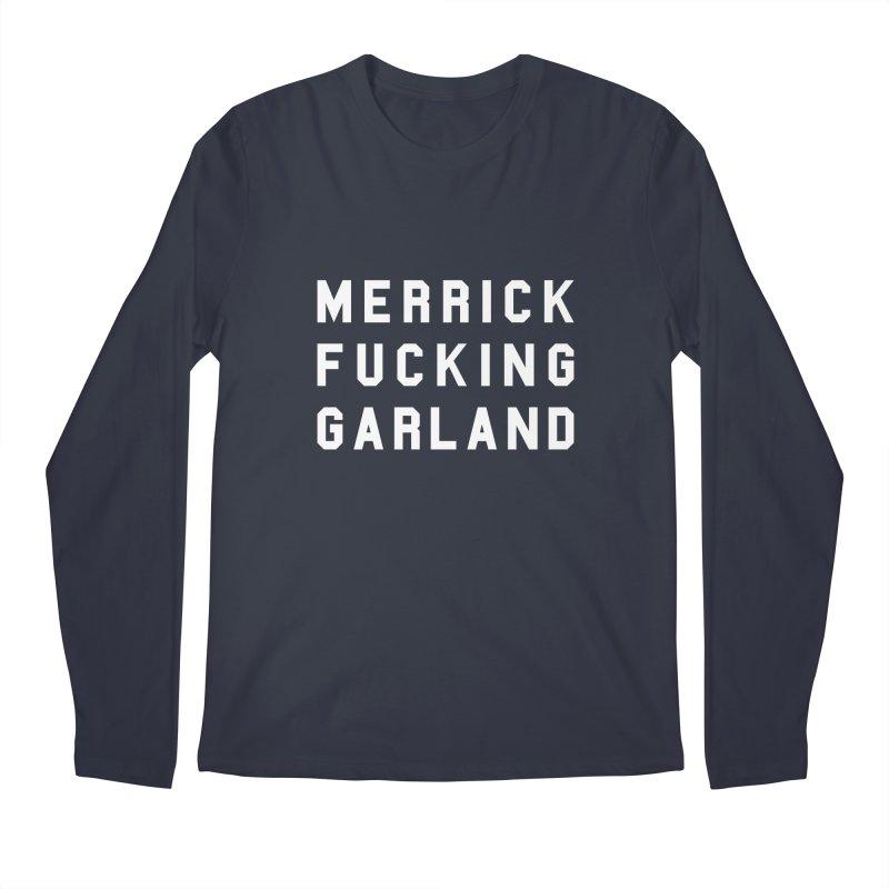 MERRICK FUCKING GARLAND in white Men's Regular Longsleeve T-Shirt by Resist Hate