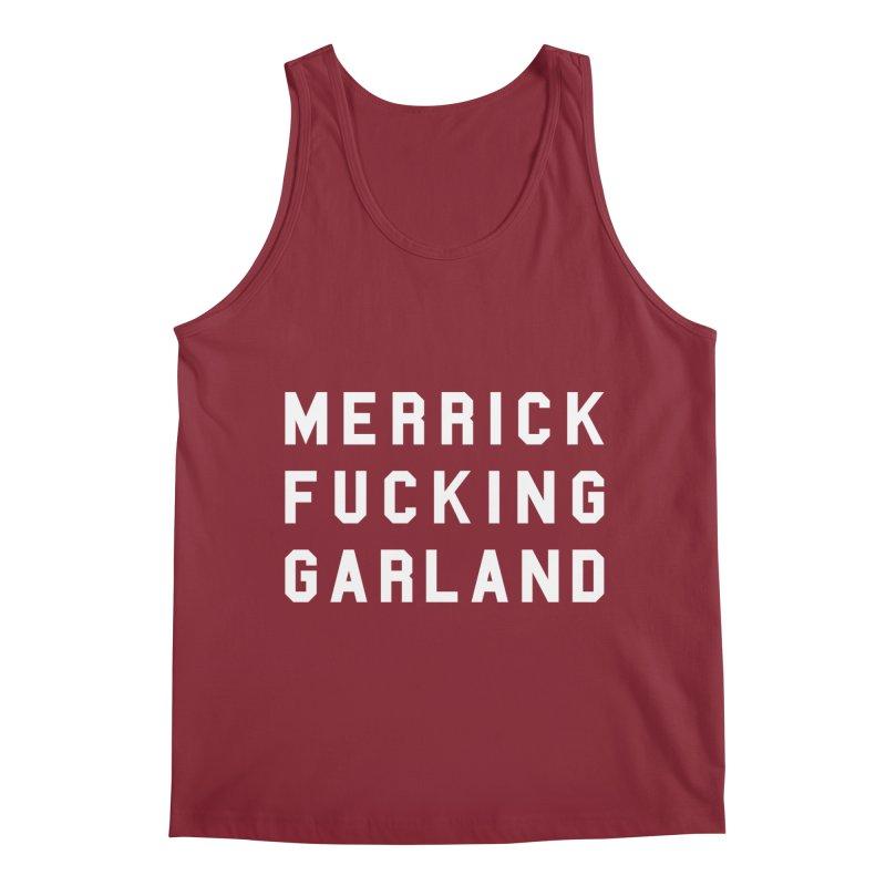 MERRICK FUCKING GARLAND in white Men's Regular Tank by Resist Hate