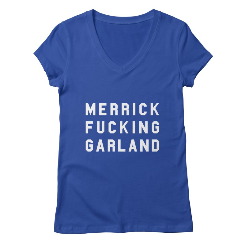 MERRICK FUCKING GARLAND in white Women's Regular V-Neck by Resist Hate