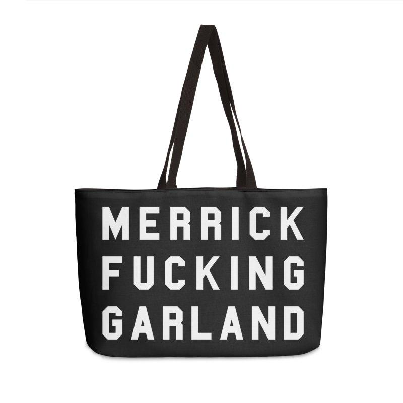 MERRICK FUCKING GARLAND in white Accessories Weekender Bag Bag by Resist Hate