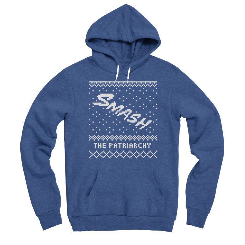 Smash The Patriarchy XMAS Men's Sponge Fleece Pullover Hoody by Resist Hate
