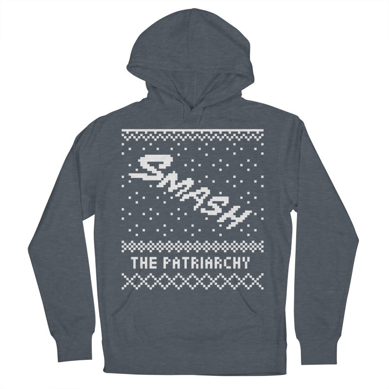 Smash The Patriarchy XMAS Women's French Terry Pullover Hoody by Resist Hate