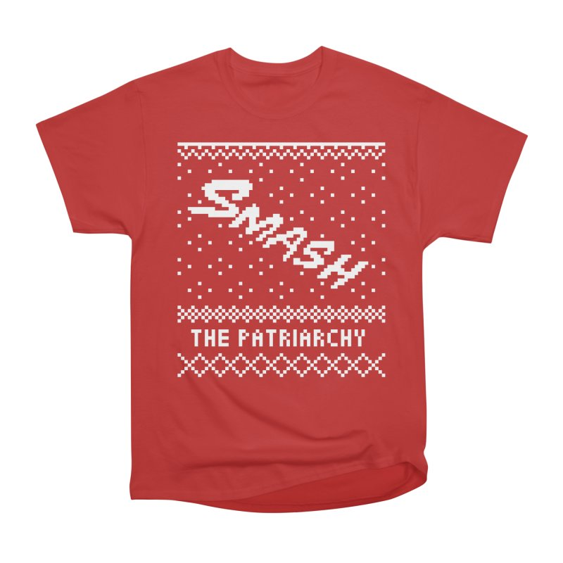 Smash The Patriarchy XMAS Women's Heavyweight Unisex T-Shirt by Resist Hate