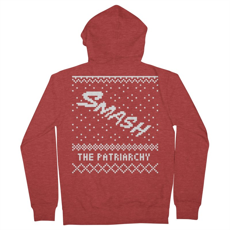 Smash The Patriarchy XMAS Women's French Terry Zip-Up Hoody by Resist Hate